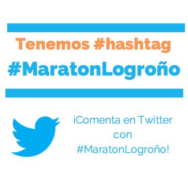 ¡Tenemos hashtag #MaratonLogroño!